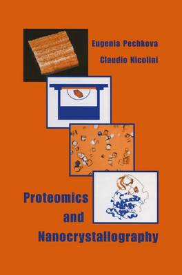 Proteomics and Nanocrystallography (Hardback)