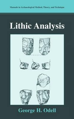 Lithic Analysis - Manuals in Archaeological Method, Theory and Technique (Paperback)