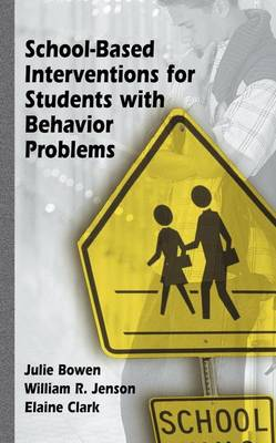 School-Based Interventions for Students with Behavior Problems (Hardback)