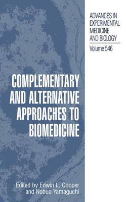 Complementary and Alternative Approaches to Biomedicine (Hardback)