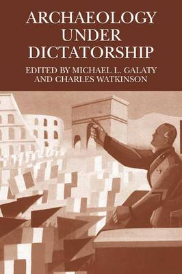 Archaeology Under Dictatorship (Paperback)