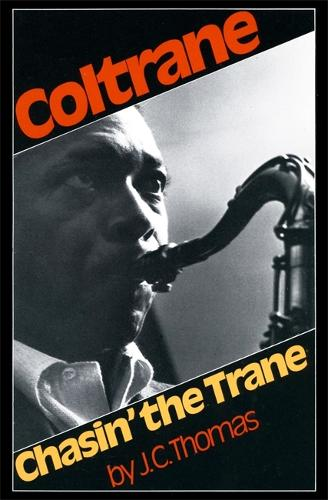 Coltrane: Chasin' The Trane (Paperback)