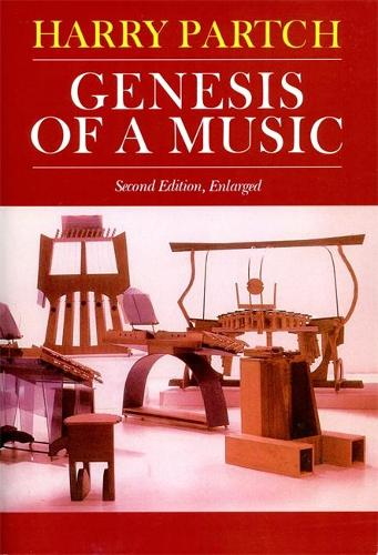 Genesis Of A Music: An Account Of A Creative Work, Its Roots, And Its Fulfillments, Second Edition (Paperback)