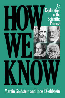 How We Know: An Exploration Of The Scientific Process (Paperback)
