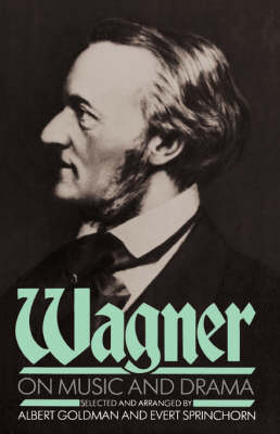 Wagner On Music And Drama (Paperback)