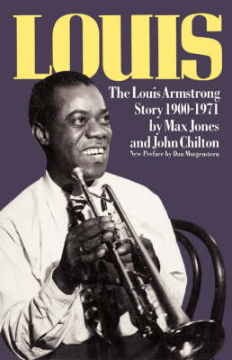 Louis: The Louis Armstrong Story, 1900-1971 (Paperback)