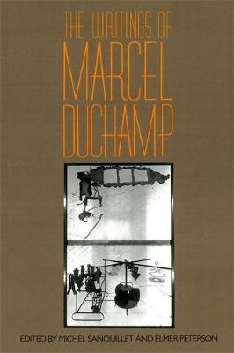 The Writings Of Marcel Duchamp (Paperback)
