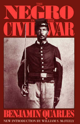 The Negro In The Civil War (Paperback)