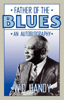 Father Of The Blues: An Autobiography (Paperback)
