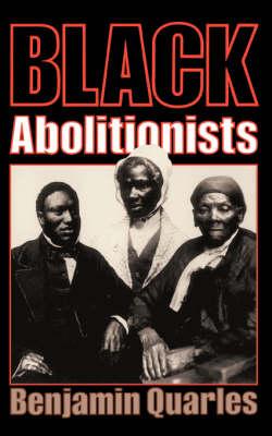 Black Abolitionists (Paperback)