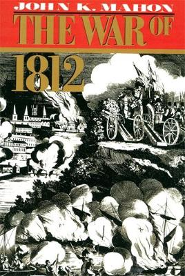 The War Of 1812 (Paperback)