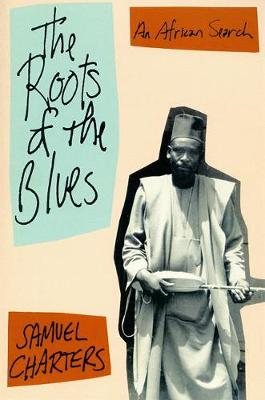 The Roots Of The Blues (Paperback)