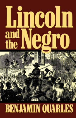 Lincoln And The Negro (Paperback)