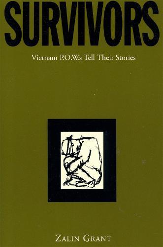 Survivors: Vietnam P.O.W.s Tell Their Stories (Paperback)