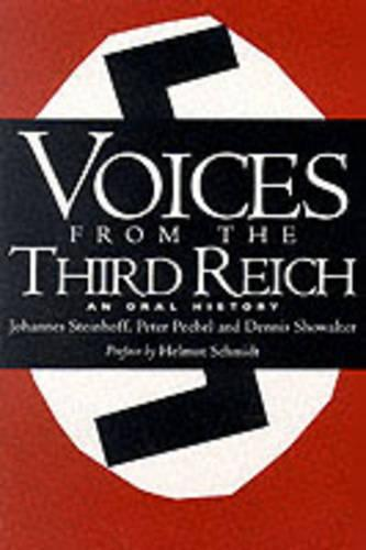 Voices From The Third Reich: An Oral History (Paperback)