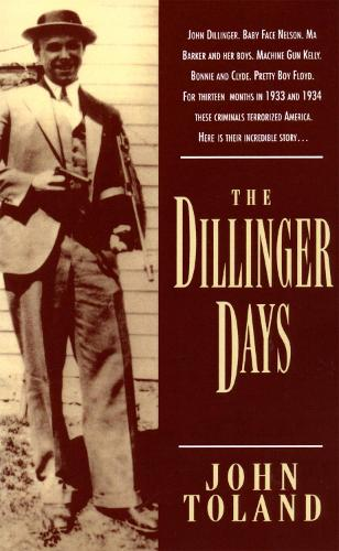 The Dillinger Days (Paperback)