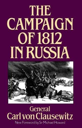 The Campaign Of 1812 In Russia (Paperback)