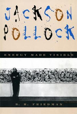 Jackson Pollock: Energy Made Visible (Paperback)