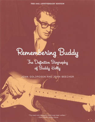 Remembering Buddy: The Definitive Biography of Buddy Holly (Paperback)