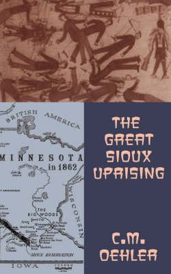 The Great Sioux Uprising (Paperback)