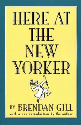 Here At The New Yorker (Paperback)