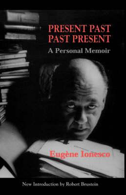 Present Past Past Present: A Personal Memoir (Paperback)