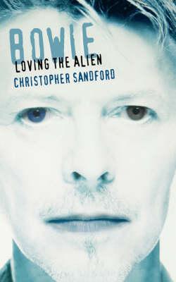 Bowie: Loving The Alien (Paperback)
