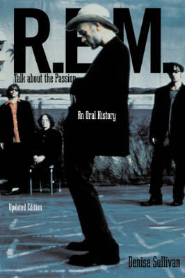 """R.E.M."": Talk About the Passion - An Oral History (Paperback)"
