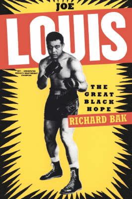 Joe Louis: The Great Black Hope (Paperback)