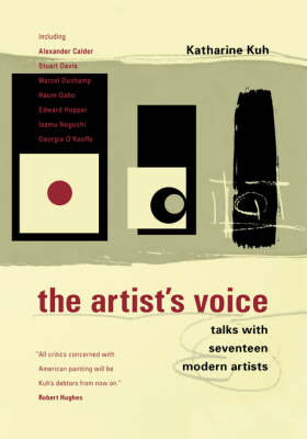 The Artist's Voice: Talks With Seventeen Modern Artists (Paperback)