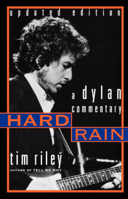 Hard Rain: A Dylan Commentary (Paperback)