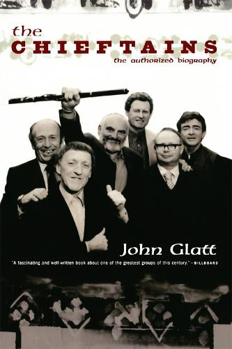 The Chieftains: The Authorized Biography (Paperback)