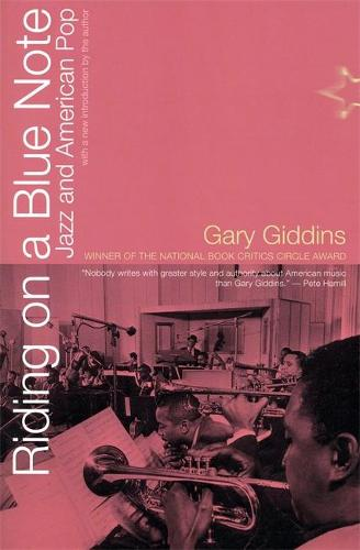 Riding On A Blue Note: Jazz And American Pop (Paperback)