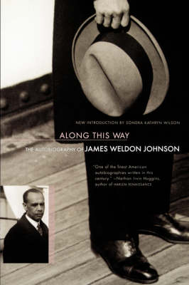 Along This Way: The Autobiography Of James Weldon Johnson (Paperback)