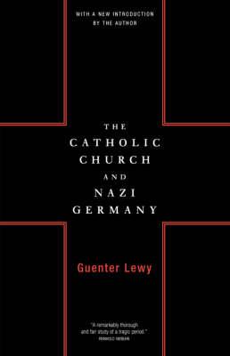 The Catholic Church And Nazi Germany (Paperback)