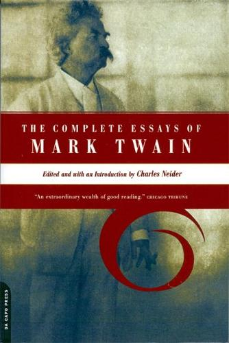 The Complete Essays Of Mark Twain (Paperback)