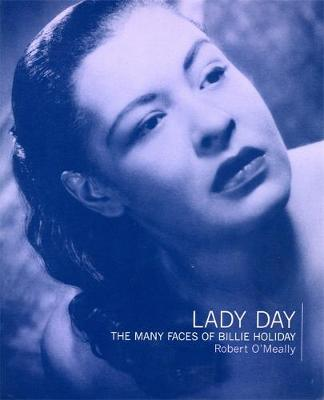 Lady Day: The Many Faces Of Billie Holiday (Paperback)