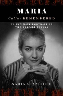 Maria Callas Remembered (Paperback)