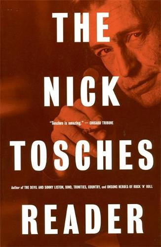 The Nick Tosches Reader (Paperback)
