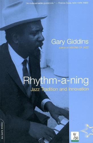 Rhythm-a-ning: Jazz Tradition And Innovation (Paperback)