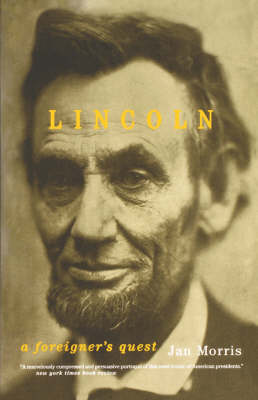 Lincoln: A Foreigner's Quest (Paperback)