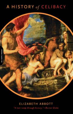 A History Of Celibacy (Paperback)