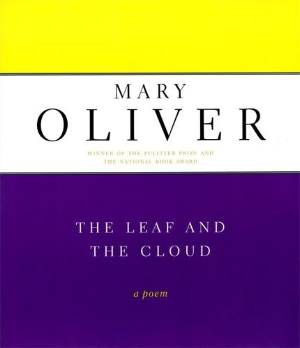 The Leaf And The Cloud: A Poem (Paperback)
