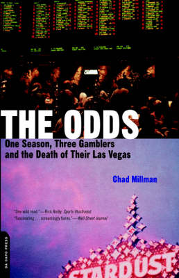 The Odds: One Season, Three Gamblers And The Death Of Their Las Vegas (Paperback)