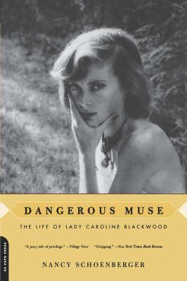 Dangerous Muse: The Life Of Lady Caroline Blackwood (Paperback)
