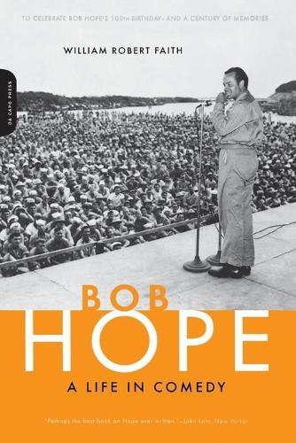 Bob Hope: A Life In Comedy (Paperback)