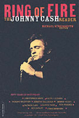 Ring Of Fire: The Johnny Cash Reader (Paperback)