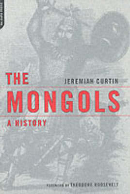 The Mongols: A History (Paperback)