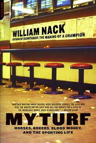 My Turf: Horses, Boxers, Blood Money, And The Sporting Life (Paperback)