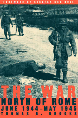 The War North Of Rome: June 1944- May 1945 (Paperback)